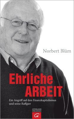 Ehrliche Arbeit, Norbert Blüm