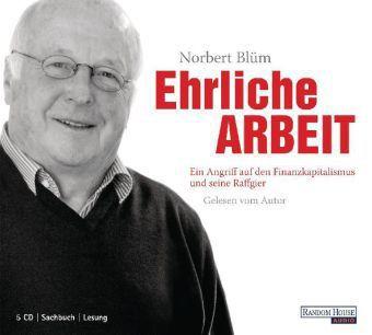 Ehrliche Arbeit, 5 Audio-CDs, Norbert Blüm
