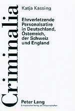 Ehrverletzende Personalsatire in Deutschland, Österreich, der Schweiz und England, Katja Kassing