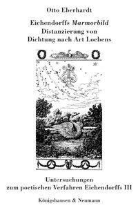 Eichendorffs 'Mamorbild', Otto Eberhardt