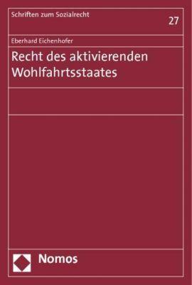 Eichenhofer, E: Recht des aktivierenden Wohlfahrtsstaates, Eberhard Eichenhofer