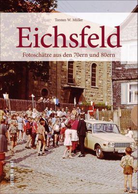 Eichsfeld, Torsten W. Müller