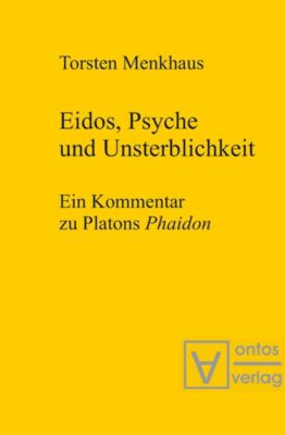 Eidos, Psyche und Unsterblichkeit, Torsten Menkhaus