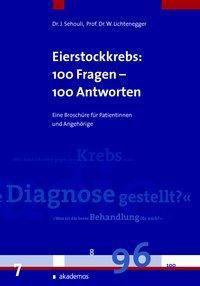 Eierstockkrebs, Eileiterkrebs und Bauchfellkrebs, Jalid Sehouli, Werner Lichtenegger