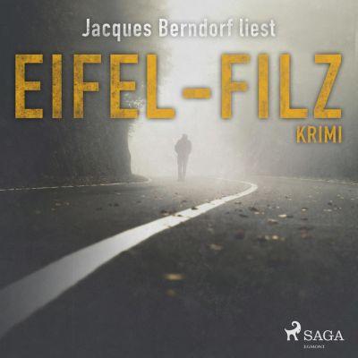Eifel-Filz (Eifel-Krimi) (Ungekürzt), Jacques Berndorf