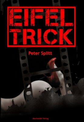 Eifel-Trick, Peter Splitt