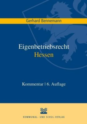 Eigenbetriebsrecht Hessen, Kommentar - Gerhard Bennemann pdf epub