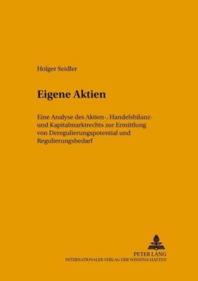 Eigene Aktien, Holger Seidler