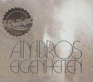 Eigenheiten-Remastered, Wolfgang Ambros