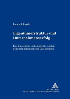 Eigentümerstruktur und Unternehmenserfolg, Franca Ruhwedel