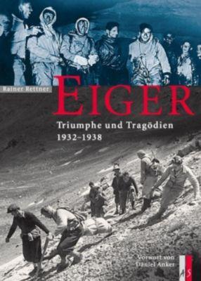Eiger, Rainer Rettner