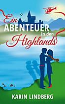 Ein Abenteuer in den Highlands, Karin Lindberg