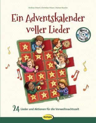 Ein Adventskalender voller Lieder, m. 1 Audio-CD, Andrea Erkert, Christian Hüser, Heiner Rusche