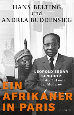 Ein Afrikaner in Paris, Hans Belting, Andrea Buddensieg