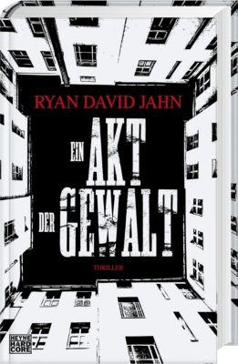 Ein Akt der Gewalt, Ryan David Jahn