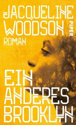 Ein anderes Brooklyn, Jacqueline Woodson