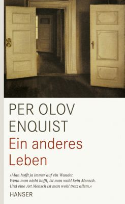 Ein anderes Leben, Per Olov Enquist