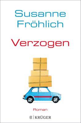 Ein Andrea Schnidt Roman: Verzogen, Susanne Fröhlich