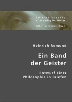 Ein Band der Geister, Heinrich Romund