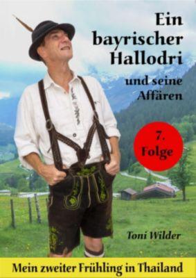 Ein Bayerischer Hallodri und seine Affären Band 7, Toni Wilder