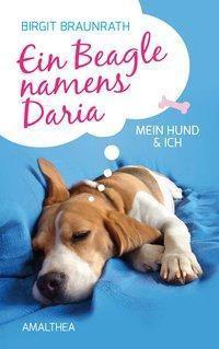 Ein Beagle namens Daria - Birgit Braunrath pdf epub