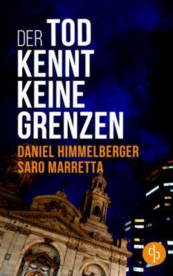 Ein Bern-Krimi: Der Tod kennt keine Grenzen (Krimi), Saro Marretta, Daniel Himmelberger