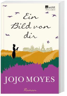 Ein Bild von dir, Jojo Moyes