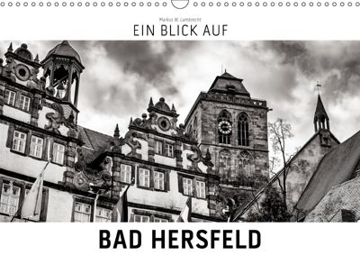 Ein Blick auf Bad Hersfeld (Wandkalender 2019 DIN A3 quer), Markus W. Lambrecht