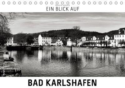 Ein Blick auf Bad Karlshafen (Tischkalender 2019 DIN A5 quer), Markus W. Lambrecht