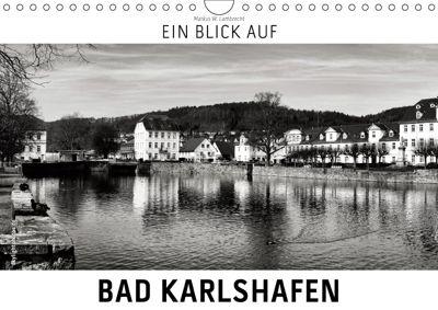 Ein Blick auf Bad Karlshafen (Wandkalender 2019 DIN A4 quer), Markus W. Lambrecht