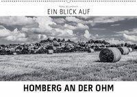 Ein Blick auf Homberg an der Ohm (Wandkalender 2019 DIN A2 quer), Markus W. Lambrecht