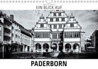 Ein Blick auf Paderborn (Wandkalender 2019 DIN A4 quer), Markus W. Lambrecht