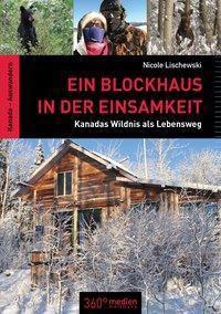 Ein Blockhaus in der Einsamkeit, Nicole Lischewski