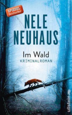 Ein Bodenstein-Kirchhoff-Krimi: Im Wald, Nele Neuhaus