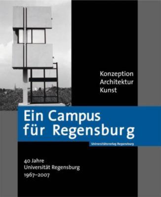 Ein Campus für Regensburg
