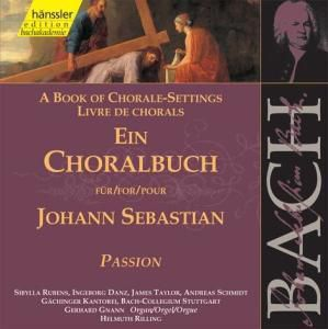 Ein Choralbuch (Passion), Helmuth Rilling, Rubens, Danz, Taylor