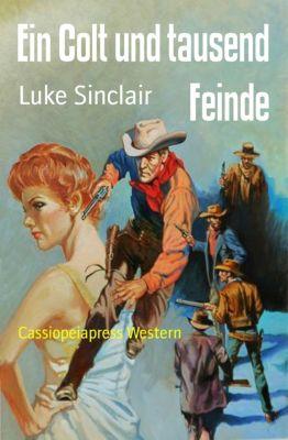Ein Colt und tausend Feinde, Luke Sinclair