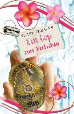 Ein Cop zum Verlieben - Violet Truelove pdf epub