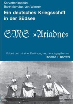 Ein deutsches Kriegsschiff in der Südsee - Thomas F. Rohwer |