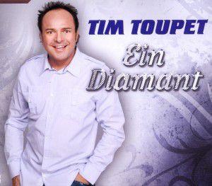 Ein Diamant, Tim Toupet