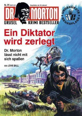 Ein Diktator wird zerlegt - John Ball pdf epub