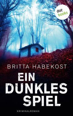 Ein dunkles Spiel, Britta Habekost
