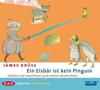 Ein Eisbär ist kein Pinguin, 1 Audio-CD, James Krüss