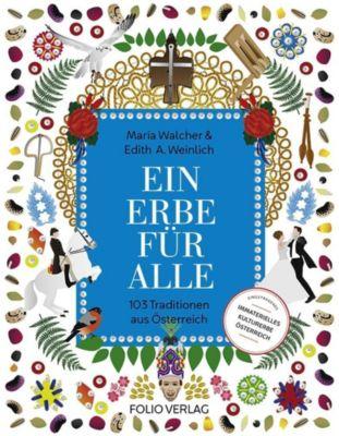 Ein Erbe für alle, Maria Walcher, Edith A. Weinlich
