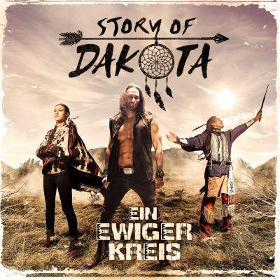 Ein ewiger Kreis, Story Of Dakota