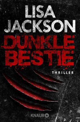 Ein Fall für Alvarez und Pescoli: Dunkle Bestie, Lisa Jackson