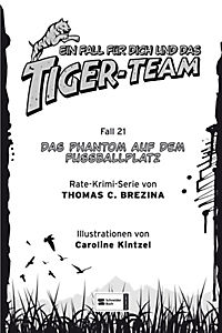 Ein Fall für dich und das Tiger-Team Band 21: Das Phantom auf dem Fussballplatz - Produktdetailbild 1