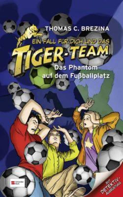 Ein Fall für dich und das Tiger-Team Band 21: Das Phantom auf dem Fussballplatz, Thomas Brezina