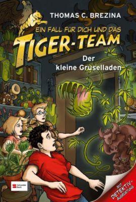 Ein Fall für dich und das Tiger-Team Band 47: Der kleine Gruselladen, Thomas Brezina