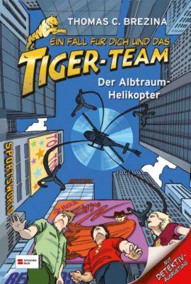 Ein Fall für dich und das Tiger-Team Band 7: Der Alptraum-Helikopter, Thomas Brezina